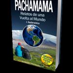 Libro: 'Pachamama. Relatos de una Vuelta al Mundo'