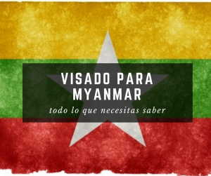 Myanmar visado