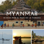 19 dias en Myanmar, el país de la Tanaka