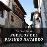 Ruta por los pueblos del Pirineo Navarro